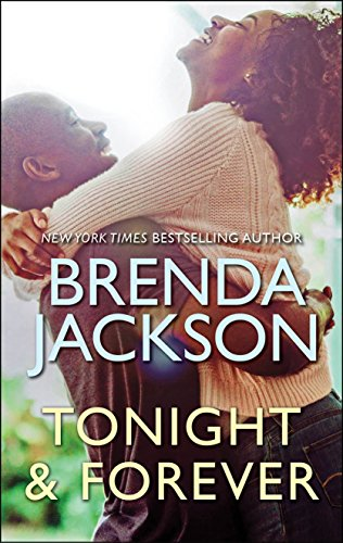 Tonight and Forever (Madaris Family Saga) by Brenda Jackson