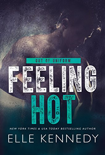 Feeling Hot by Elle Kennedy
