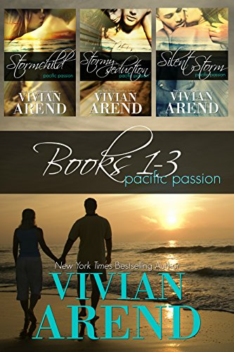 Pacific Passion: Books 1-3 by Vivian Arend
