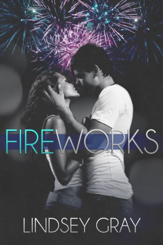 Fireworks by Lindsey Gray