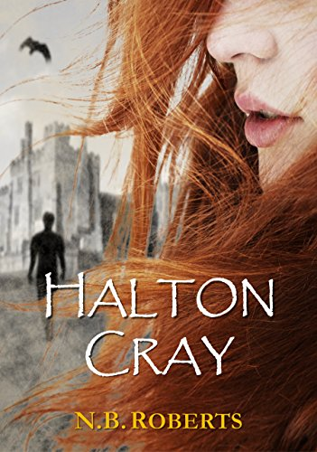 Halton Cray (Shadows of the World Book 1) by N.B. Roberts