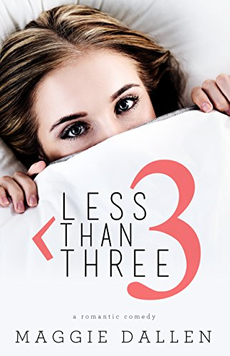 Less Than Three (Starting from Zero Book 1) by Maggie Dallen