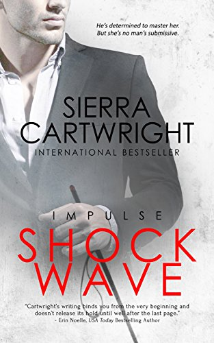 Shockwave (Impulse Book 1) by Sierra Cartwright