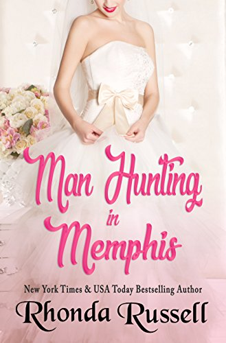 Man Hunting in Memphis by Rhonda Russell