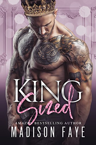 King Sized (Royally Screwed Book 1) by Madison Faye