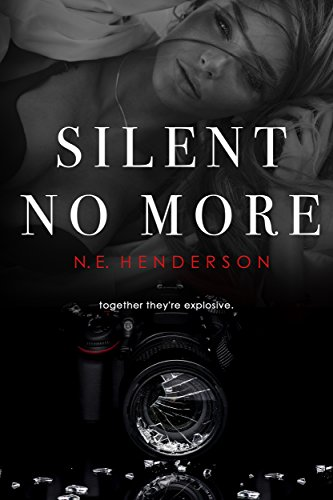 Silent No More by N. E. Henderson