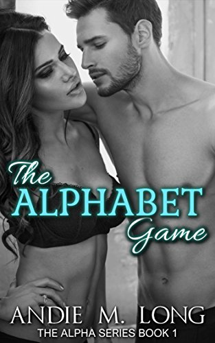 The Alphabet Game (The Alpha Series Book 1) by Andie M. Long