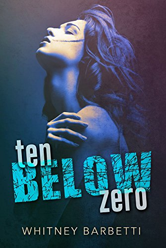 Ten Below Zero by Whitney Barbetti