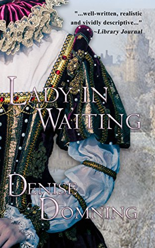 Lady in Waiting (The Lady Series Book 1) by Denise Domning