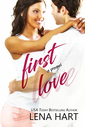 First Love: Jake & Sabrina (To Be Loved) by Lena Hart