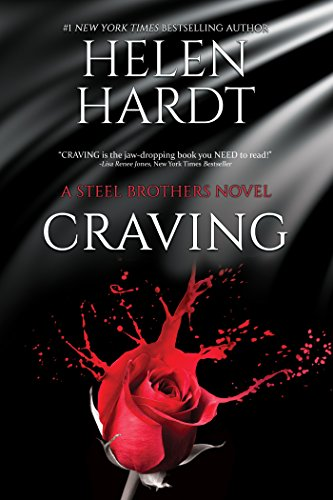 Craving (Steel Brothers Saga Book 1) by Helen Hardt