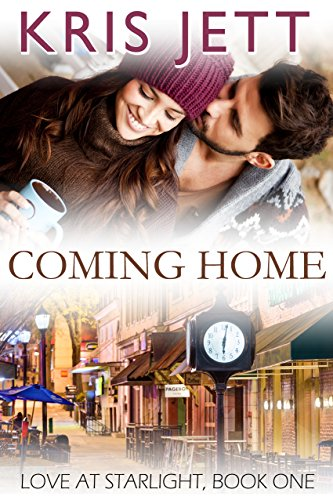 Coming Home (Snowy Ridge: Love at Starlight, Book 1) by Kris Jett