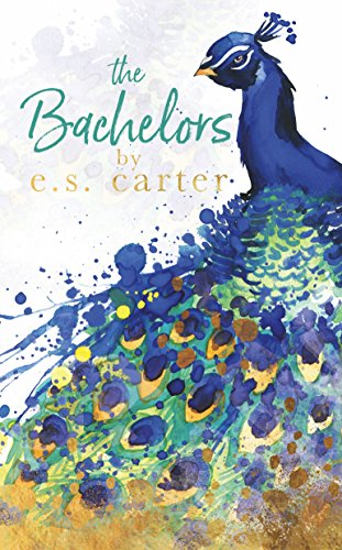 The Bachelors by E.S. Carter