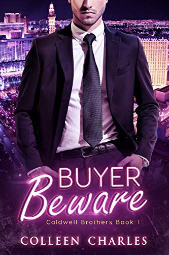 Buyer Beware (Caldwell Brothers Book 1) by Colleen Charles