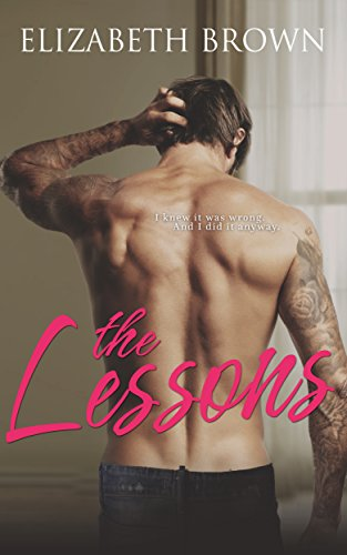 The Lessons (Off-Limits Book 1) by Elizabeth Brown