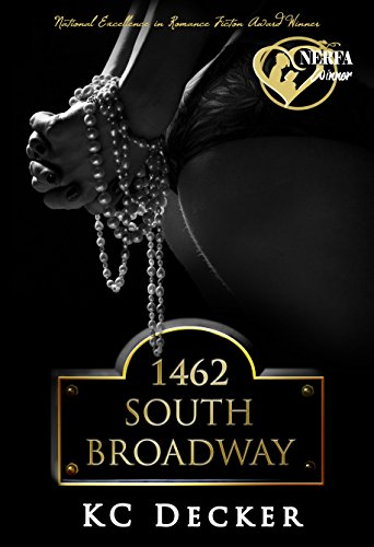 1462 South Broadway: An Erotic Romance (Jessie Hayes Book 1) by KC Decker
