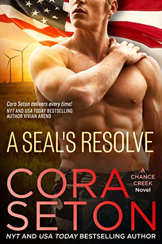 A SEAL's Resolve (SEALs of Chance Creek Book 6) by Cora Seton