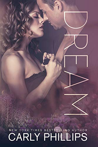 Dream (Rosewood Bay Series Book 4) by Carly Phillips