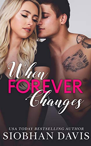 When Forever Changes by Siobhan Davis
