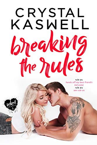 Breaking the Rules by Crystal Kaswell