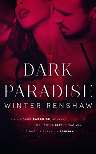 Dark Paradise (Montgomery Brothers Book 1) by Winter Renshaw