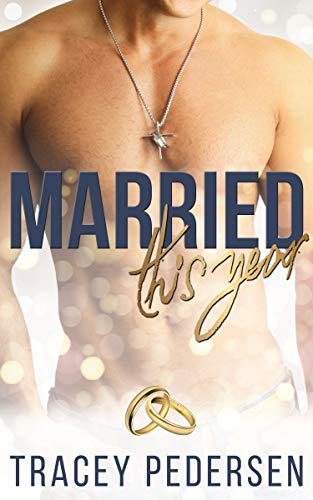 Married This Year by Tracey Pedersen