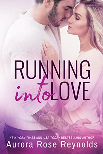 Running Into Love (Fluke My Life Book 1) by Aurora Rose Reynolds