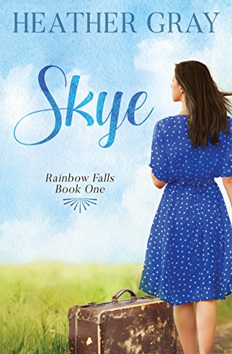 Skye (Rainbow Falls Book 1) by Heather Gray