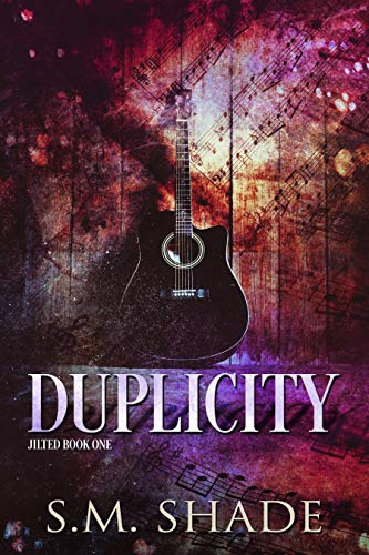Duplicity (Jilted Book 1) by S.M. Shade