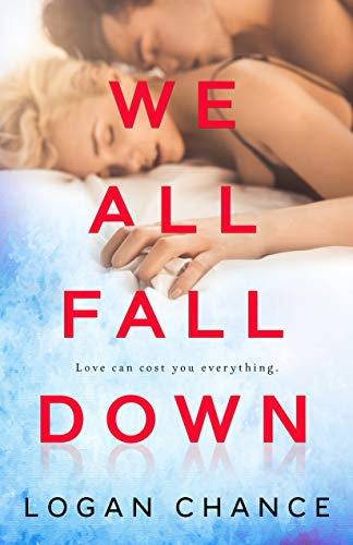 We All Fall Down by Logan Chance