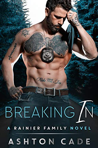 Breaking In by Ashton Cade