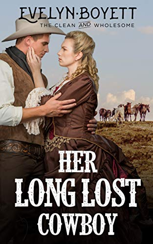 Her Long Lost Cowboy by Evelyn Boyett