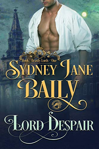 Lord Despair by Sydney Jane Baily