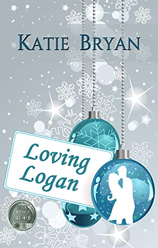 LOVING LOGAN by Katie Bryan