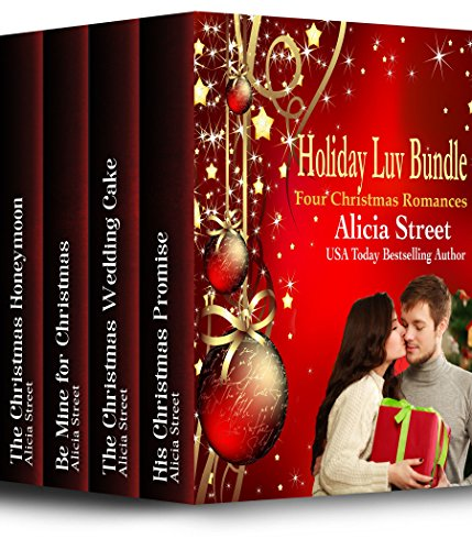 Holiday Luv Bundle: Four Christmas Romances by Alicia Street