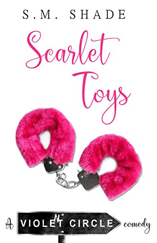 Scarlet Toys (Violent Circle Book 1) by S.M. Shade