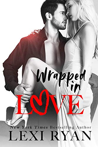 Wrapped in Love (The Boys of Jackson Harbor Book 4) by Lexi Ryan