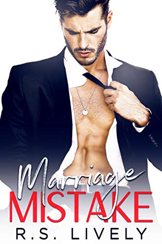 Marriage Mistake by R.S. Lively