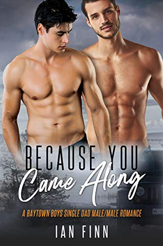 Because You Came Along by Ian Finn