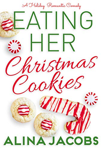 Eating Her Christmas Cookies by Alina Jacobs