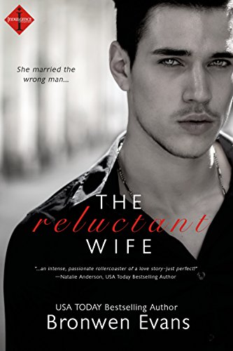 The Reluctant Wife (Entangled Indulgence) by Bronwen Evans