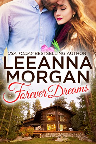 Forever Dreams (Montana Brides, Book 1) by Leeanna Morgan