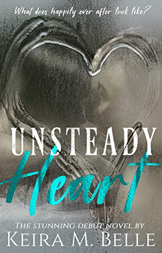 Unsteady Heart by Keira M. Belle