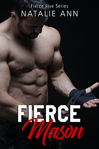 Fierce-Mason by Natalie Ann