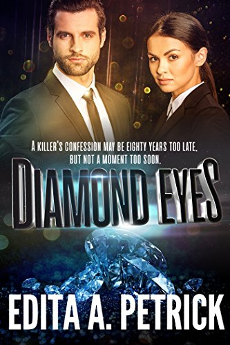 Diamond Eyes by Edita A. Petrick
