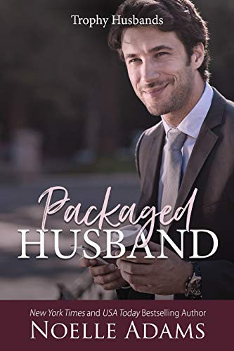 Packaged Husband (Trophy Husbands Book 3) by Noelle Adams