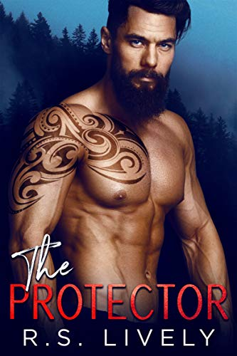 The Protector by R.S. Lively