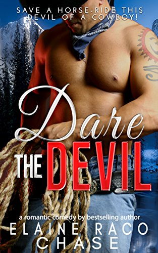 DARE THE DEVIL by Elaine Raco Chase