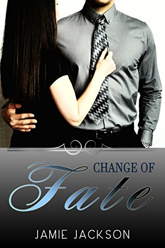 Change of Fate by Jamie Jackson