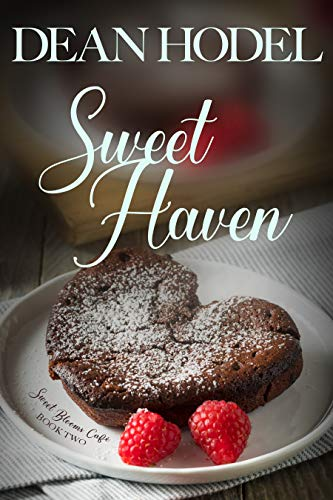 Sweet Haven: Sweet Blooms Cafe by Dean Hodel